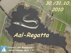Aalregatta - Uphuser Meer - 30/31. Okt. 2010