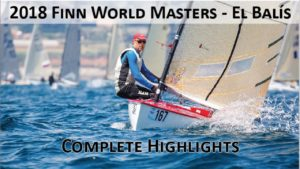 <b>Finn World Masters - 2018 - El Balis- Spain</b>