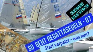 Crashkurs Regattataktik - Teil 7+8 - Start verpatzt - der Kreuzkurs
