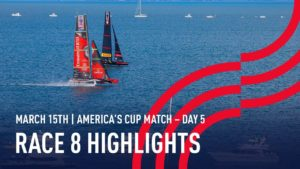 36th America's Cup - Race 8 Highlights - Day 5 Roundup