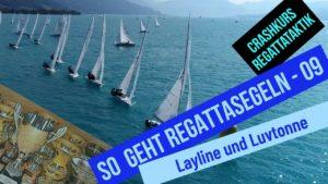 Crashkurs Regattasegeln - 09 + 10 - Layline + Luvtonne - Vorwindkurs + Leetonne