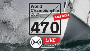 Live - 470 2021 World Championship (Race Day 4)