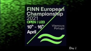 Day 2 at the 2021 Open and U23 Finn European Championship in Vilamoura, Portugal