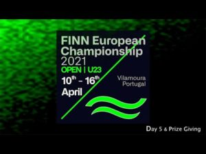 Highlights from Day 4+ 5 at the 2021 Open and U23 Finn European Championship in Vilamoura, Portugal