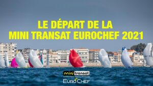 🔴 Départ de la Mini Transat EuroChef 2021